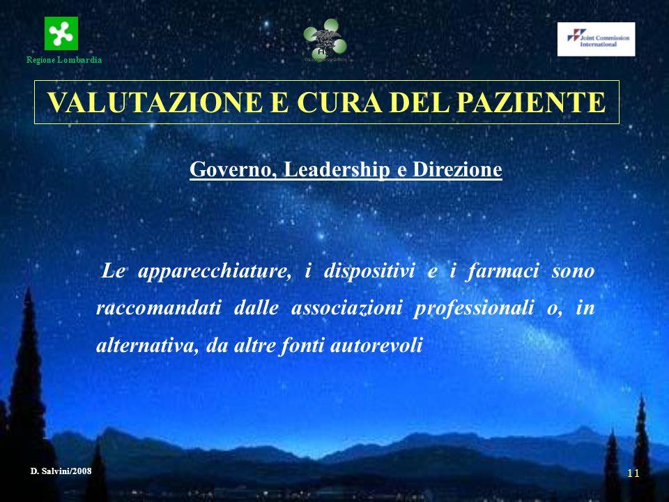 VALUTAZIONE E CURA DEL PAZIENTE Governo, Leadership e Direzione