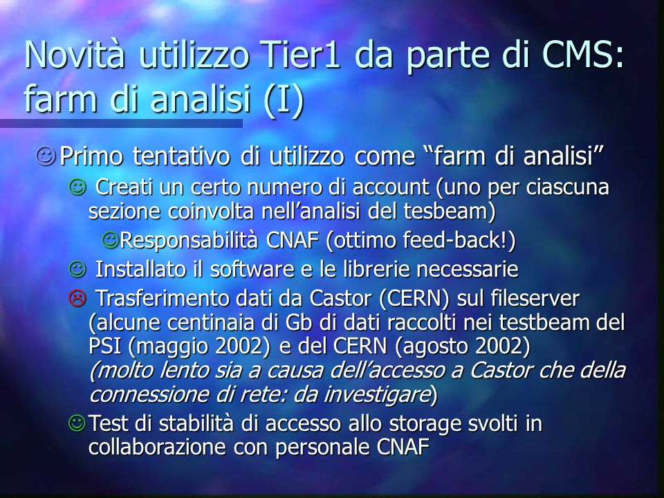 Novità utilizzo Tier1 da parte di CMS: farm di analisi (I)