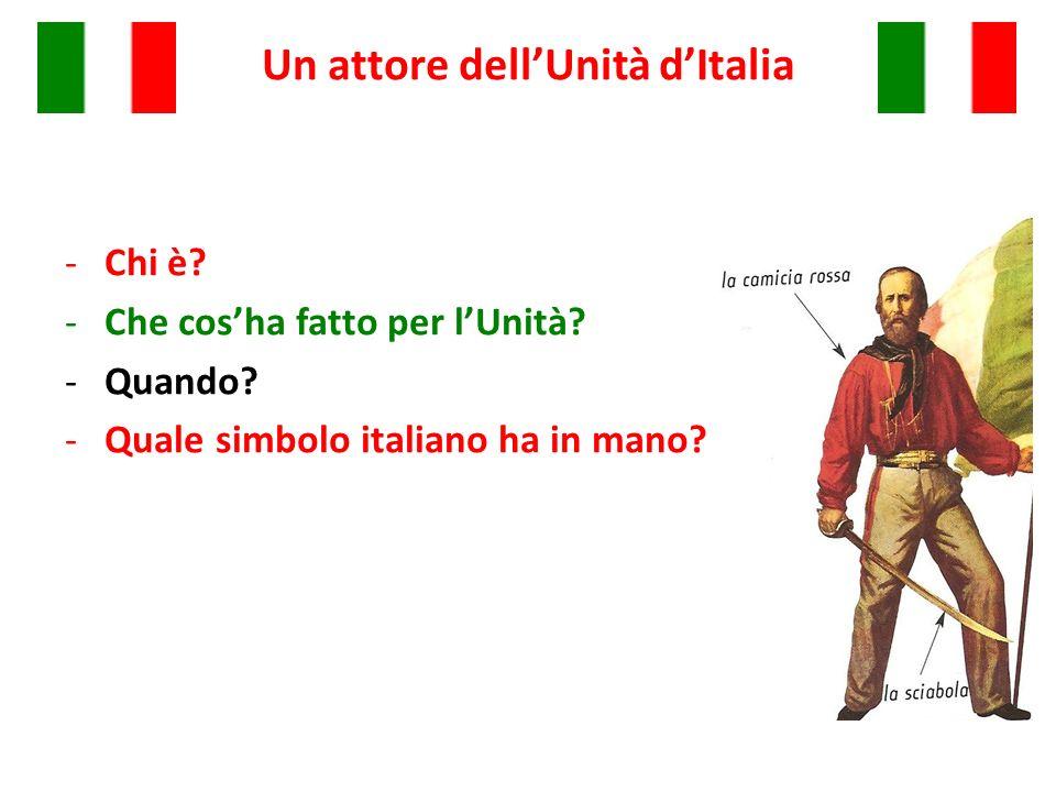 Un attore dell'Unità d'Italia