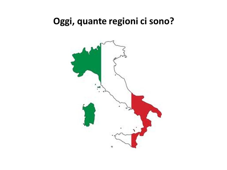 Oggi, quante regioni ci sono
