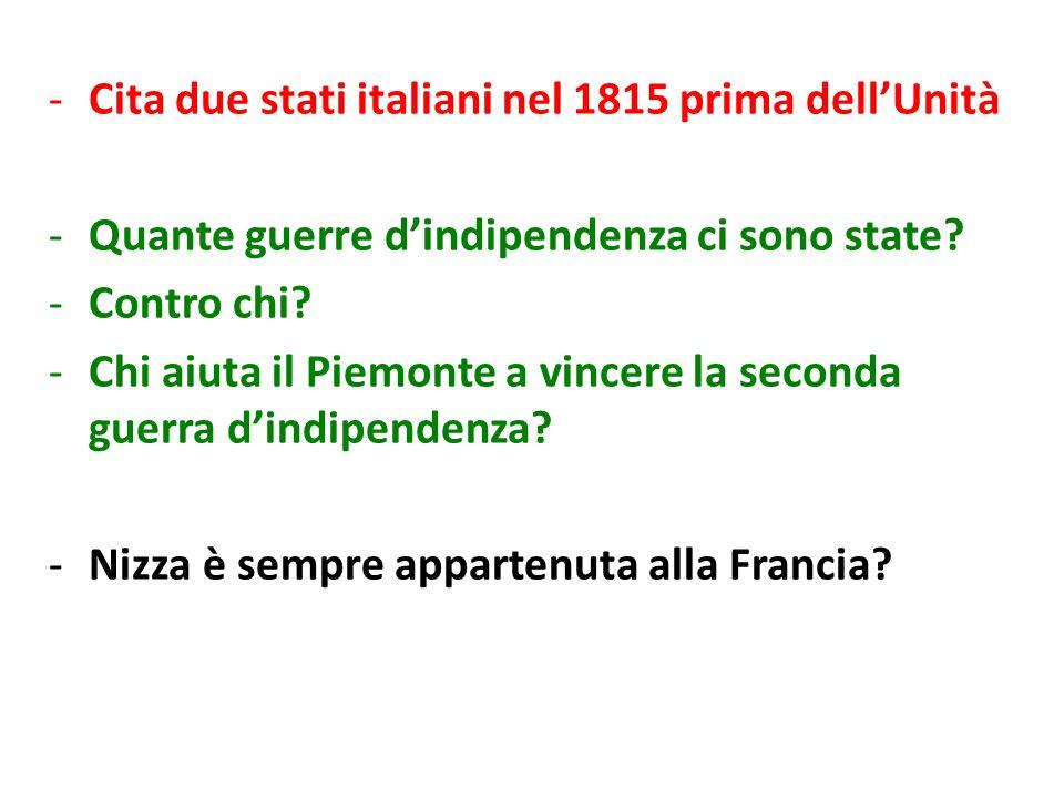 Cita due stati italiani nel 1815 prima dell'Unità