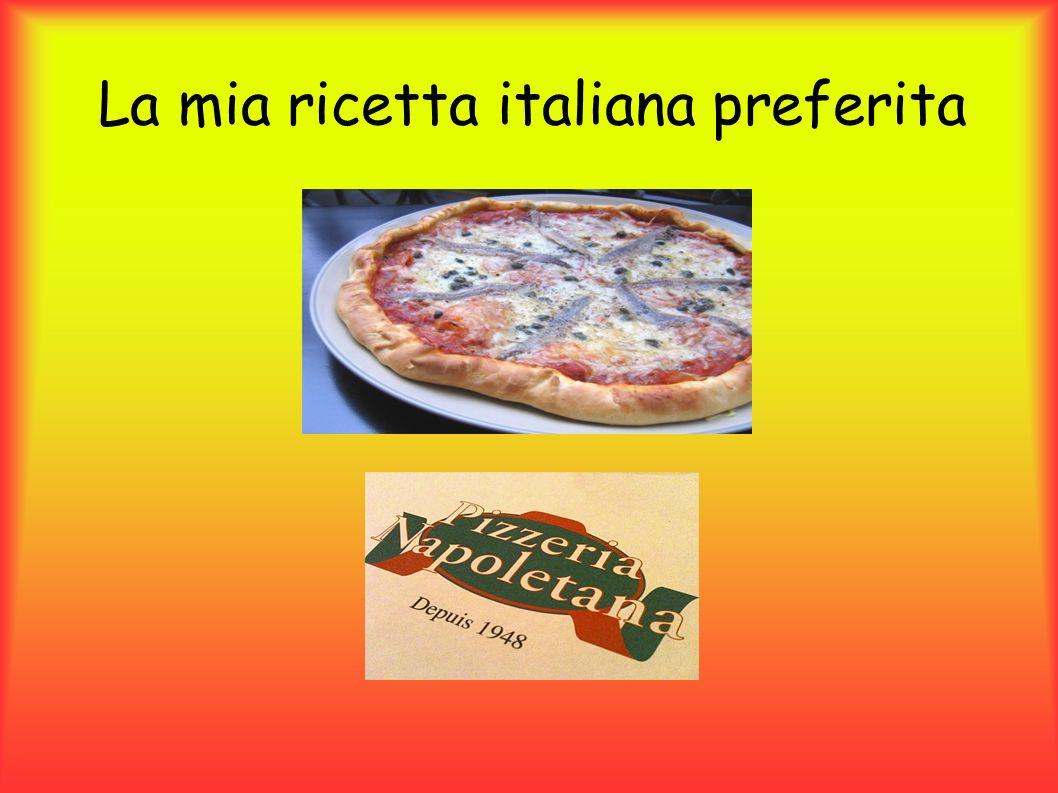 La mia ricetta italiana preferita