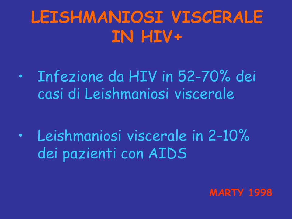 LEISHMANIOSI VISCERALE IN HIV+