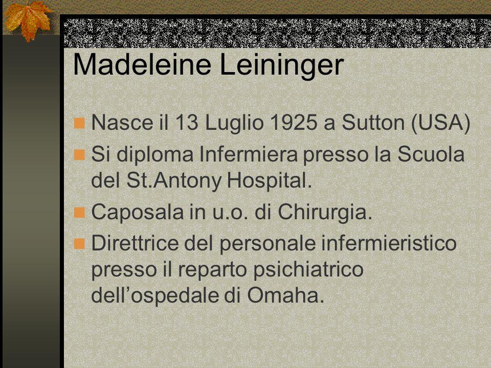 Madeleine Leininger Nasce il 13 Luglio 1925 a Sutton (USA)