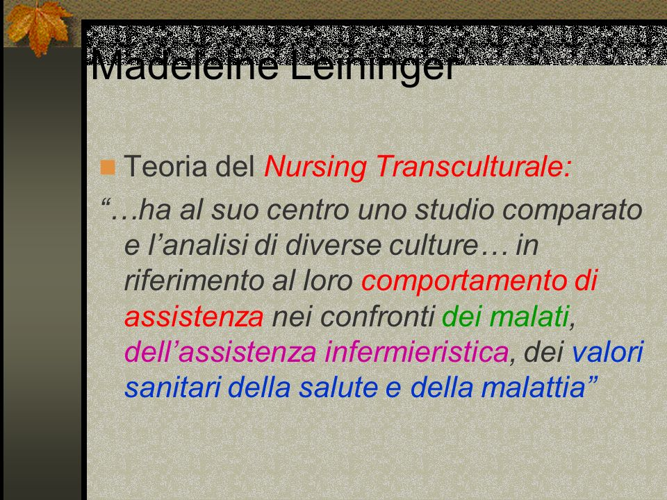 Madeleine Leininger Teoria del Nursing Transculturale: