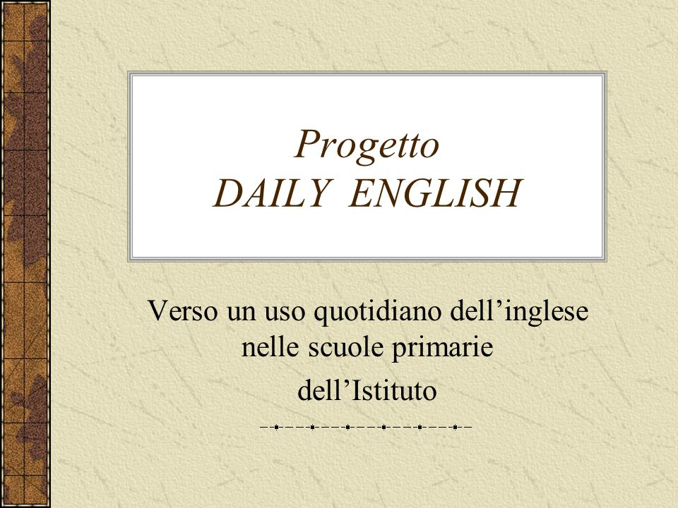 Progetto DAILY ENGLISH