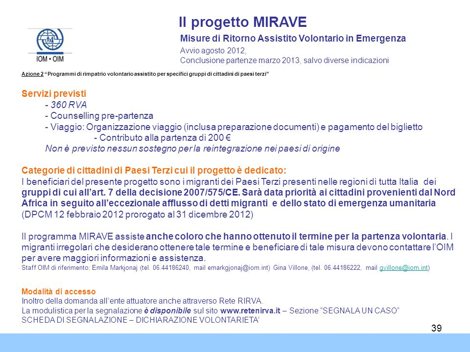 Il progetto MIRAVE Misure di Ritorno Assistito Volontario in Emergenza