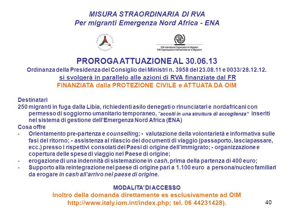 PROROGA ATTUAZIONE AL 30.06.13 MISURA STRAORDINARIA DI RVA