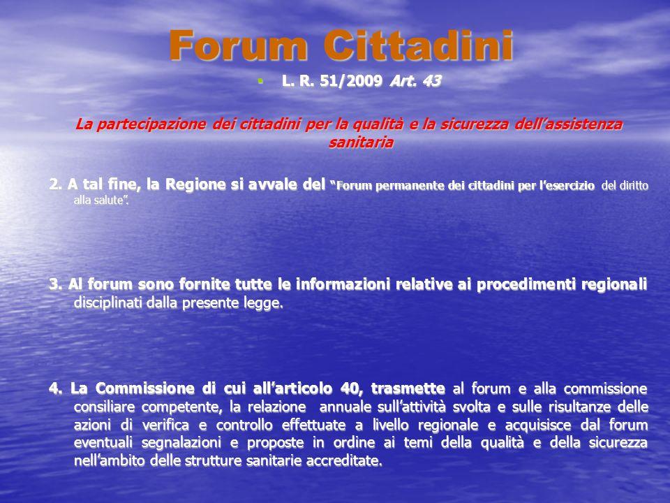 Forum Cittadini L. R. 51/2009 Art. 43