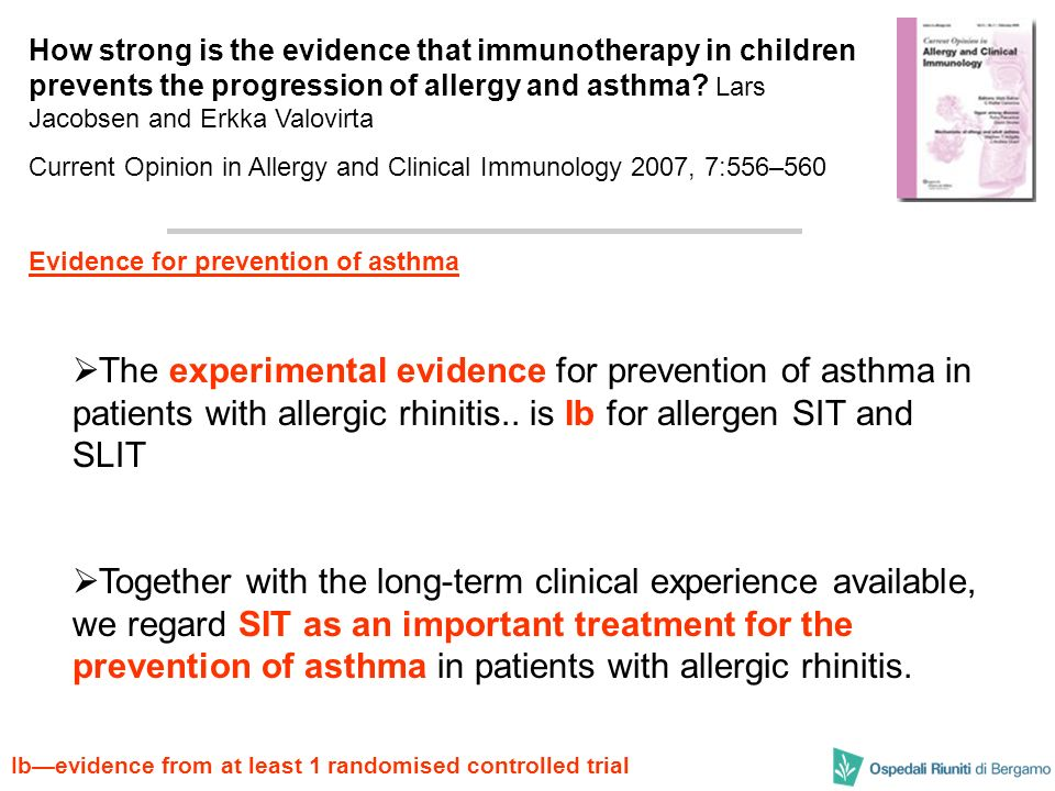 How strong is the evidence that immunotherapy in children prevents the progression of allergy and asthma Lars Jacobsen and Erkka Valovirta