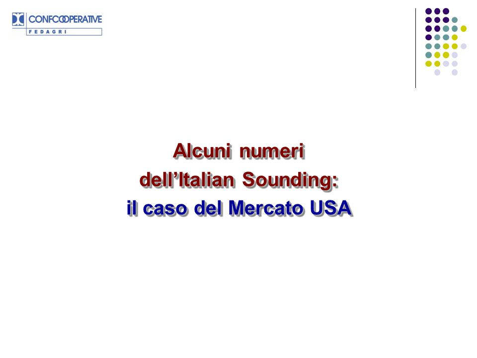 Alcuni numeri dell'Italian Sounding: il caso del Mercato USA