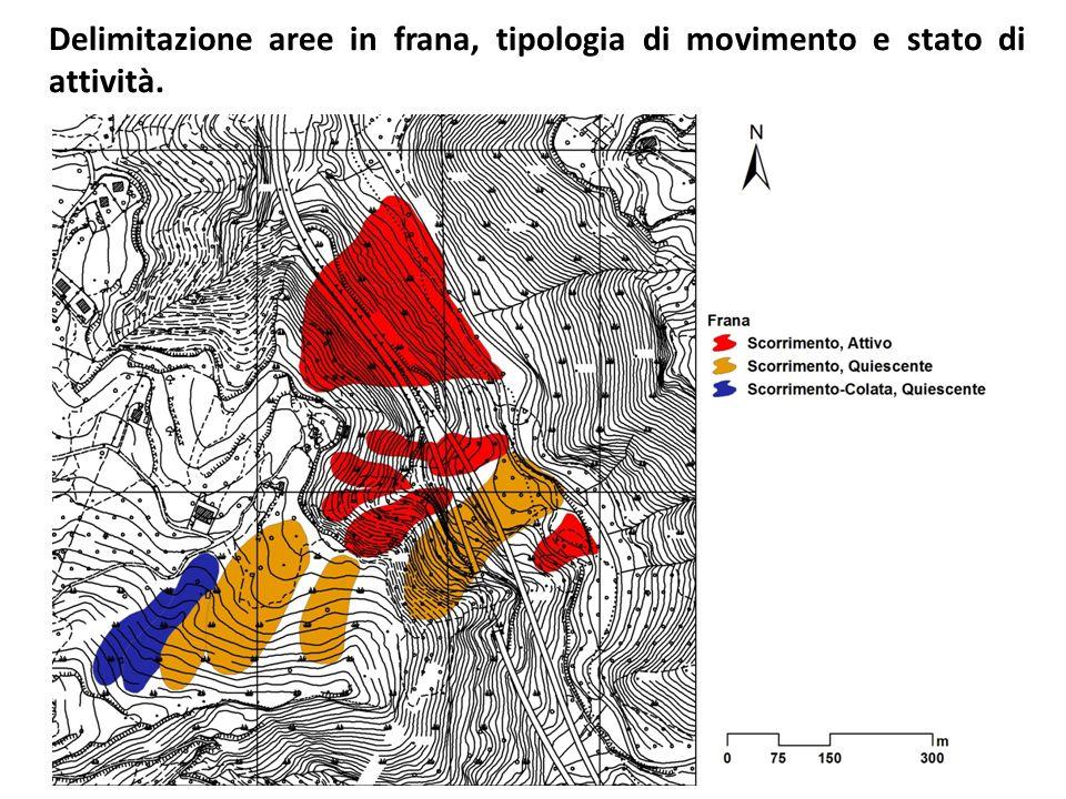 Delimitazione aree in frana, tipologia di movimento e stato di attività.