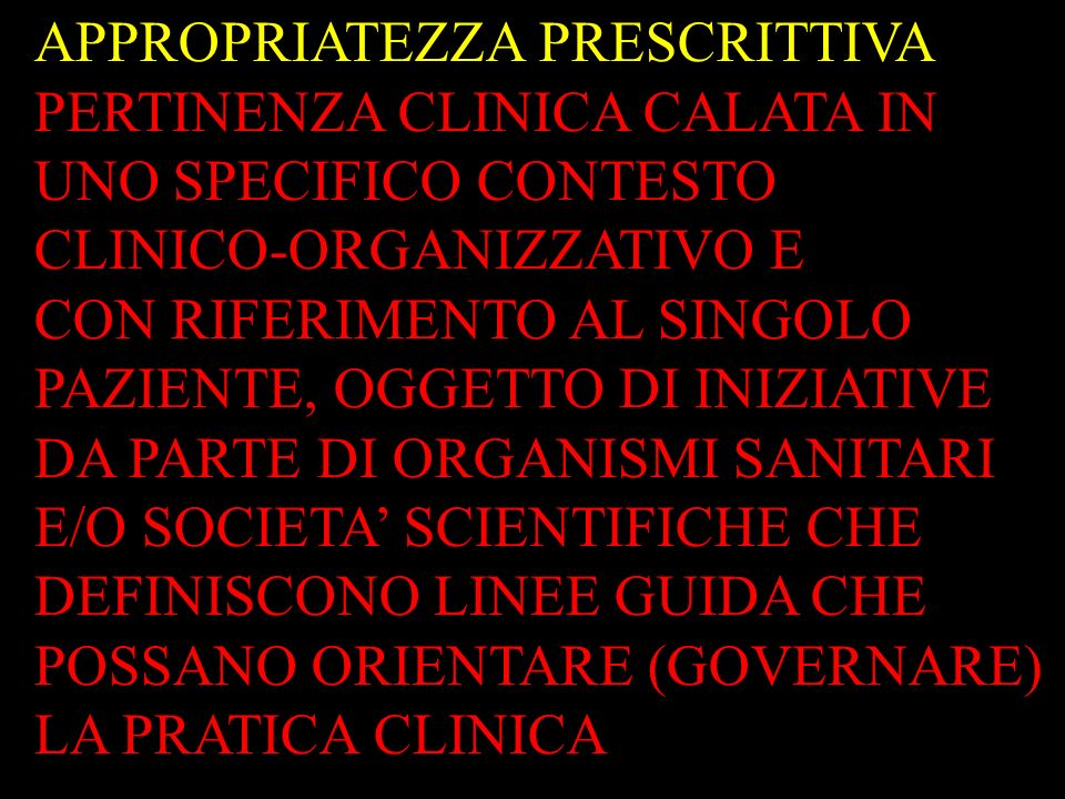 APPROPRIATEZZA PRESCRITTIVA