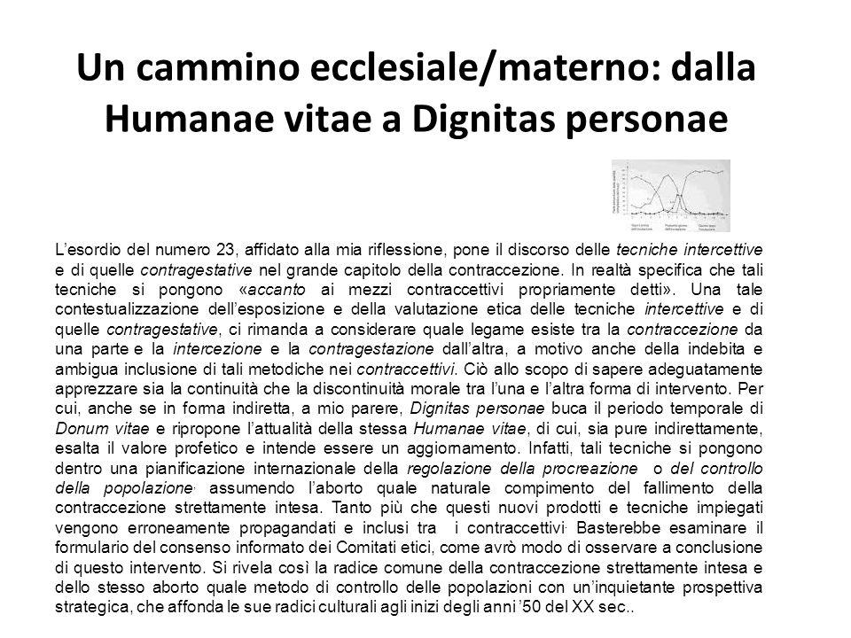 Un cammino ecclesiale/materno: dalla Humanae vitae a Dignitas personae