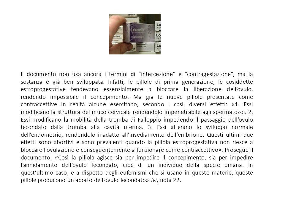 Il documento non usa ancora i termini di intercezione e contragestazione , ma la sostanza è già ben sviluppata.