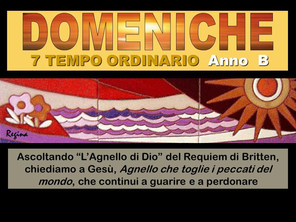 7 TEMPO ORDINARIO Anno B DOMENICHE