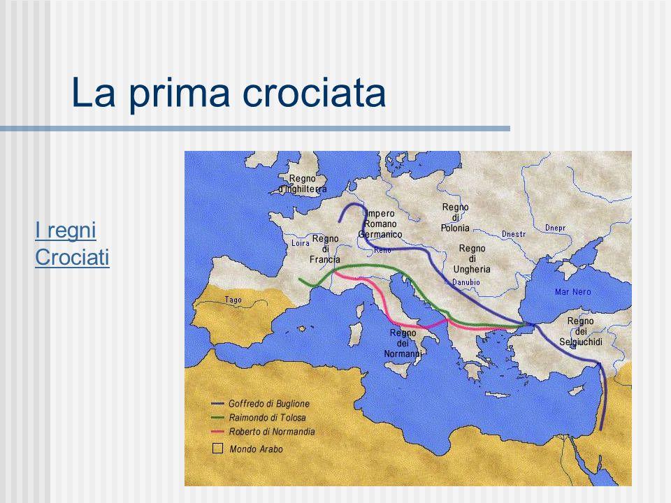 La prima crociata I regni Crociati