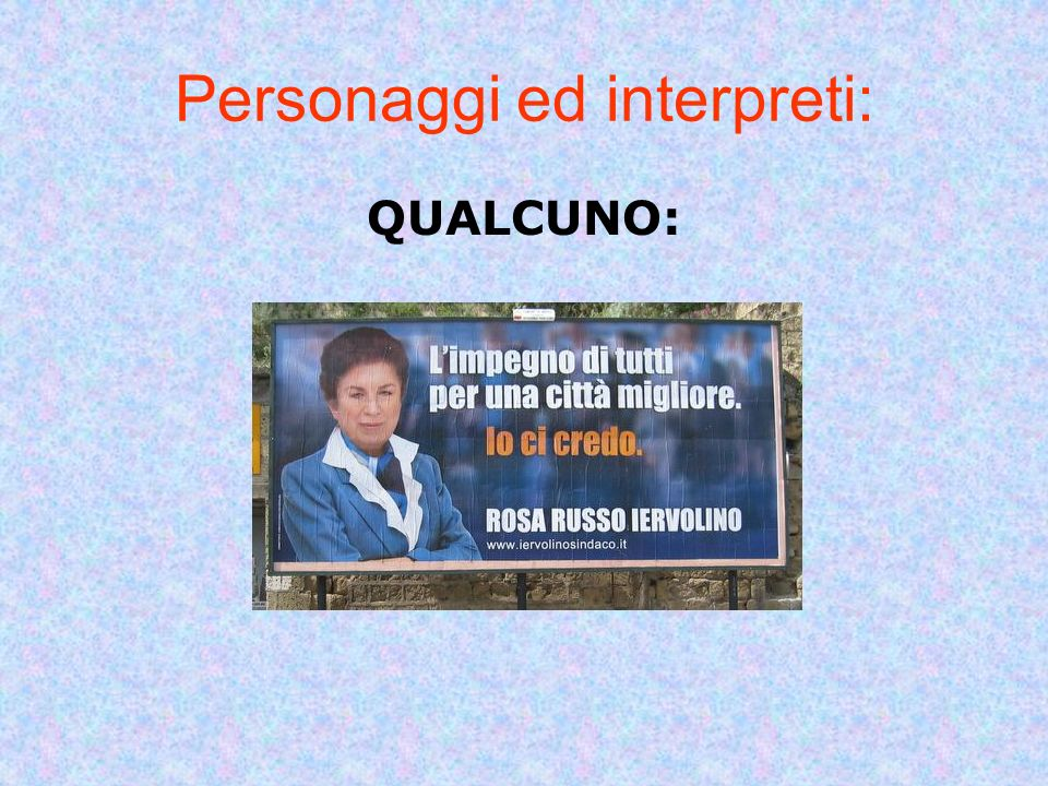 Personaggi ed interpreti: