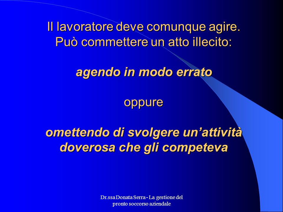 Dr.ssa Donata Serra - La gestione del pronto soccorso aziendale