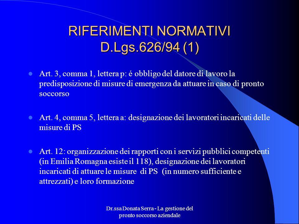 RIFERIMENTI NORMATIVI D.Lgs.626/94 (1)