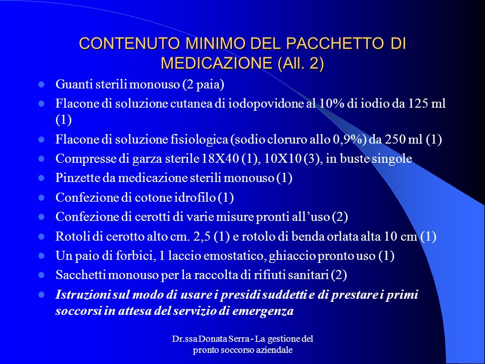 CONTENUTO MINIMO DEL PACCHETTO DI MEDICAZIONE (All. 2)