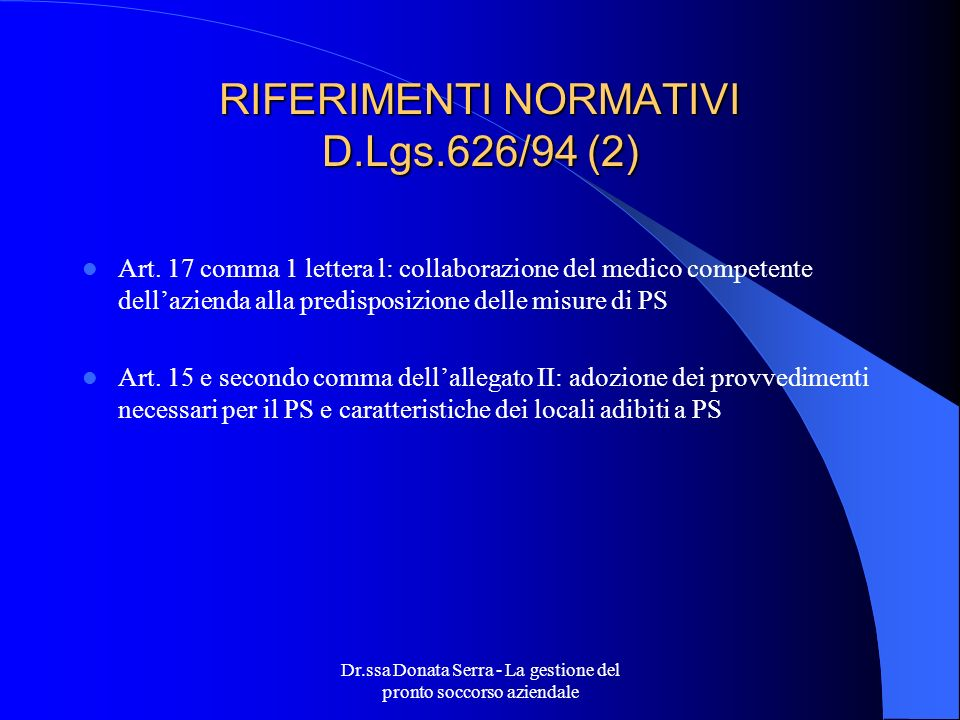 RIFERIMENTI NORMATIVI D.Lgs.626/94 (2)