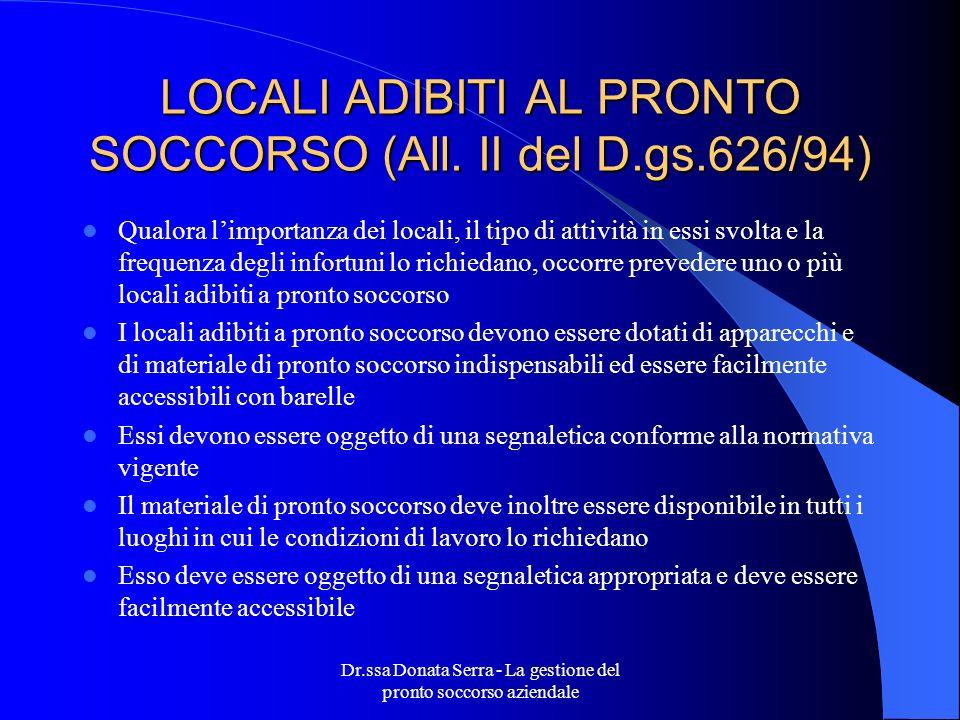 LOCALI ADIBITI AL PRONTO SOCCORSO (All. II del D.gs.626/94)