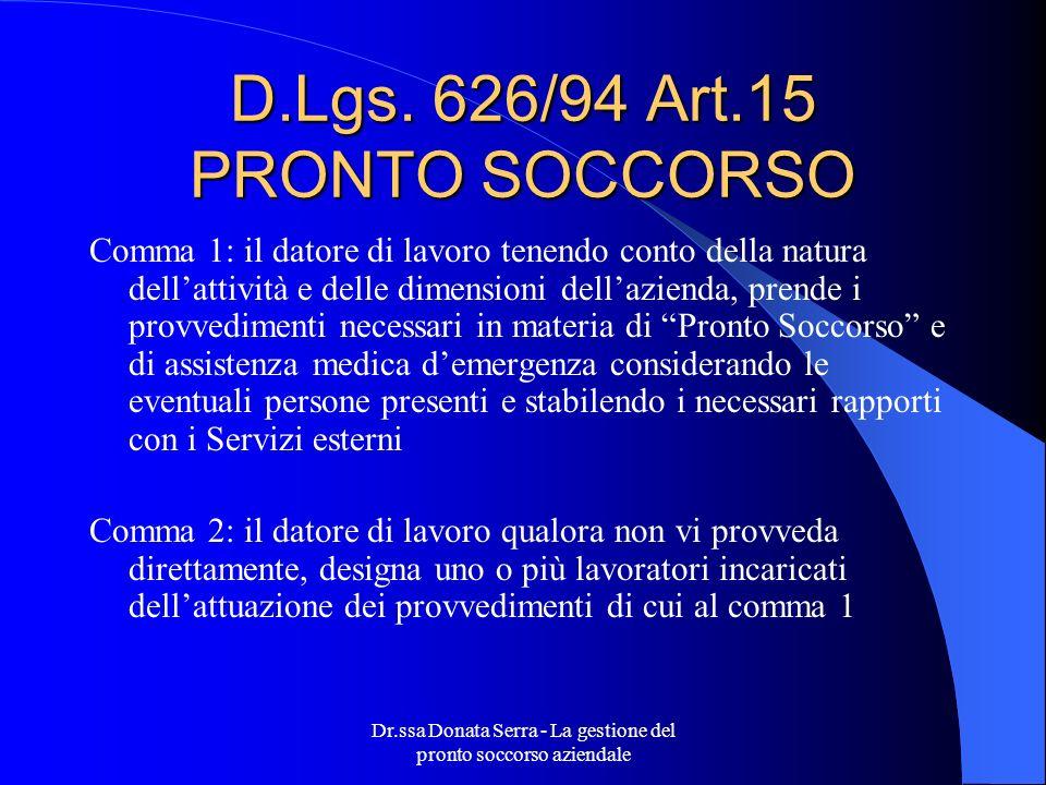 D.Lgs. 626/94 Art.15 PRONTO SOCCORSO