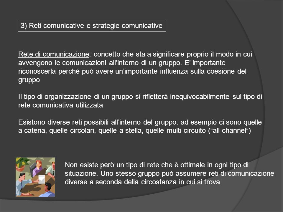 3) Reti comunicative e strategie comunicative