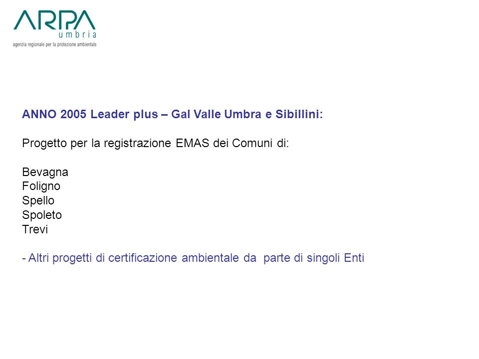 ANNO 2005 Leader plus – Gal Valle Umbra e Sibillini: