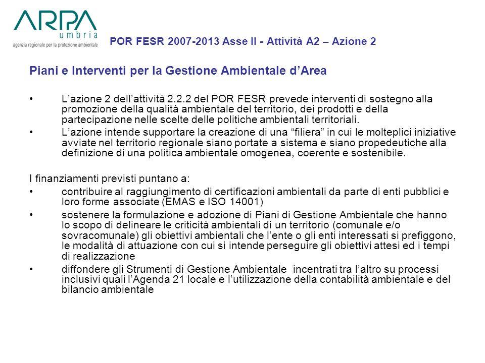 POR FESR 2007-2013 Asse II - Attività A2 – Azione 2