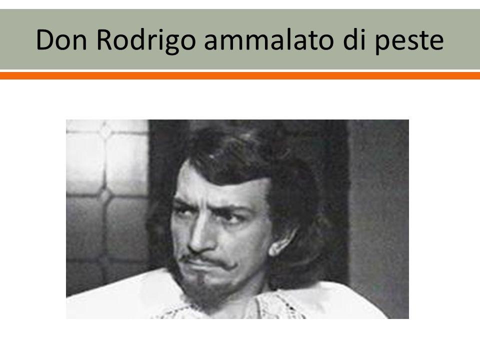 Don Rodrigo ammalato di peste