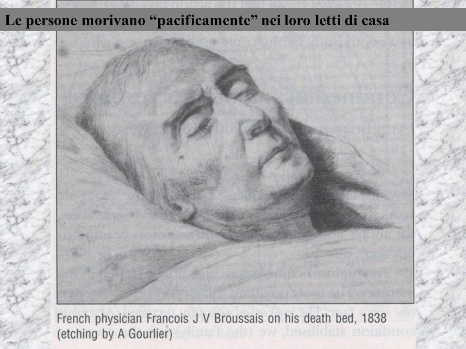 Le persone morivano pacificamente nei loro letti di casa
