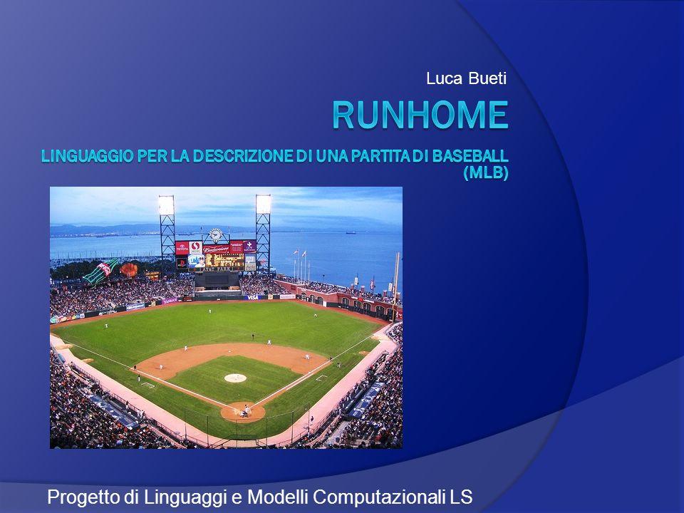 runhome Progetto di Linguaggi e Modelli Computazionali LS Luca Bueti