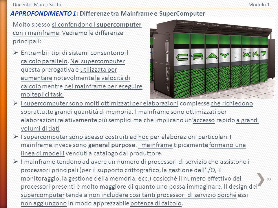 APPROFONDIMENTO 1: Differenze tra Mainframe e SuperComputer