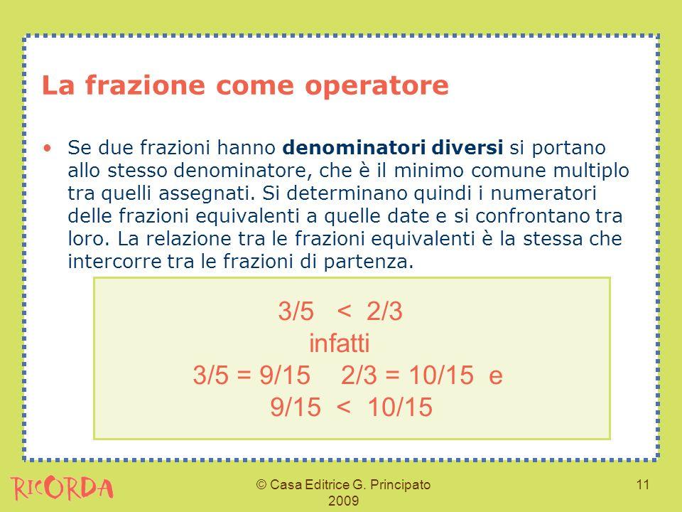 La frazione come operatore ppt video online scaricare - Addizionare e sottrarre frazioni con denominatori diversi ...