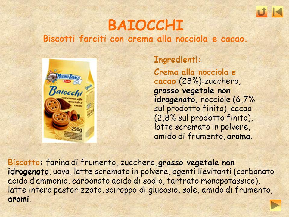 BAIOCCHI Biscotti farciti con crema alla nocciola e cacao.