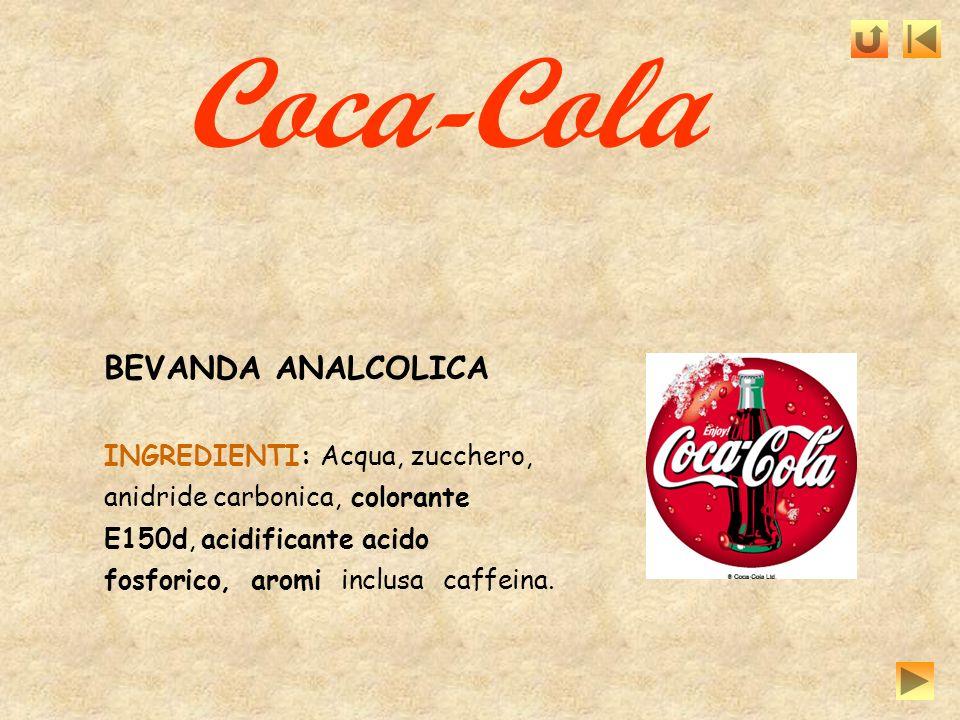 Coca-Cola BEVANDA ANALCOLICA INGREDIENTI: Acqua, zucchero,