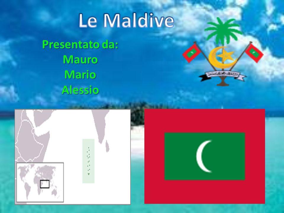 Le Maldive Presentato da: Mauro Mario Alessio