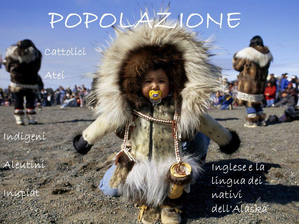 POPOLAZIONE Cattolici Atei Indigeni Aleutini