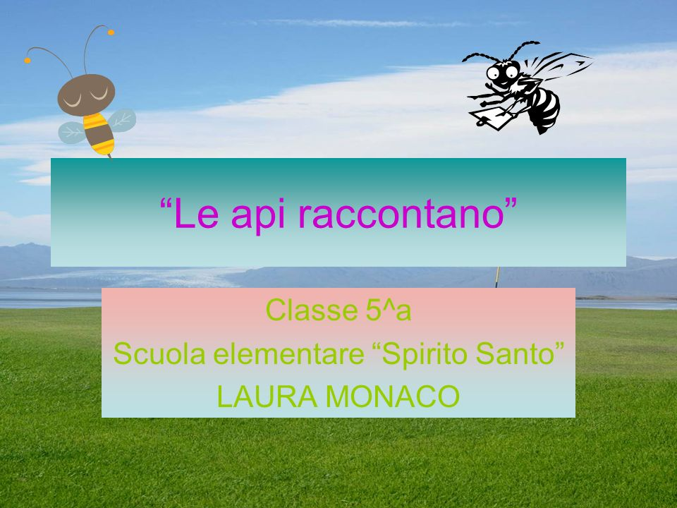 Classe 5^a Scuola elementare Spirito Santo LAURA MONACO