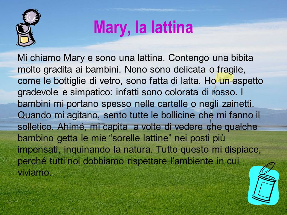 Mary, la lattina