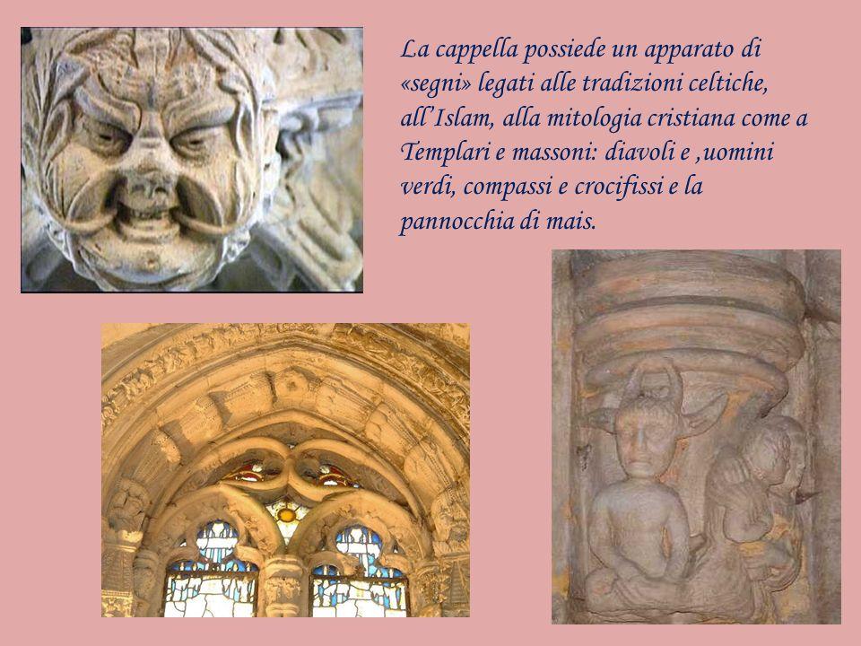La cappella possiede un apparato di «segni» legati alle tradizioni celtiche, all'Islam, alla mitologia cristiana come a Templari e massoni: diavoli e ,uomini verdi, compassi e crocifissi e la pannocchia di mais.