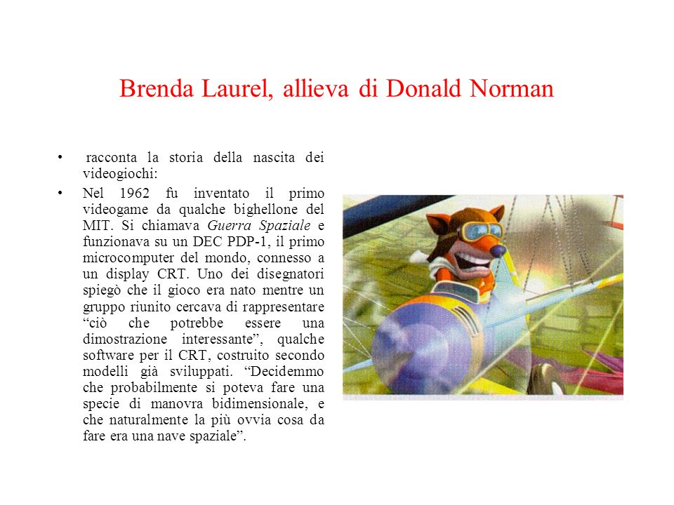 Brenda Laurel, allieva di Donald Norman