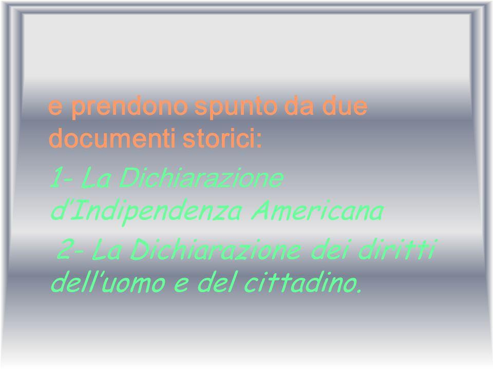 2- La Dichiarazione dei diritti dell'uomo e del cittadino.