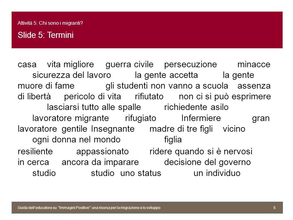 Attività 5: Chi sono i migranti Slide 5: Termini