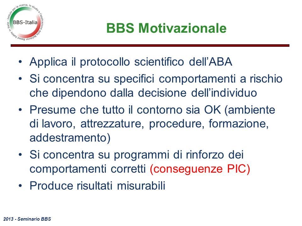 BBS Motivazionale Applica il protocollo scientifico dell'ABA