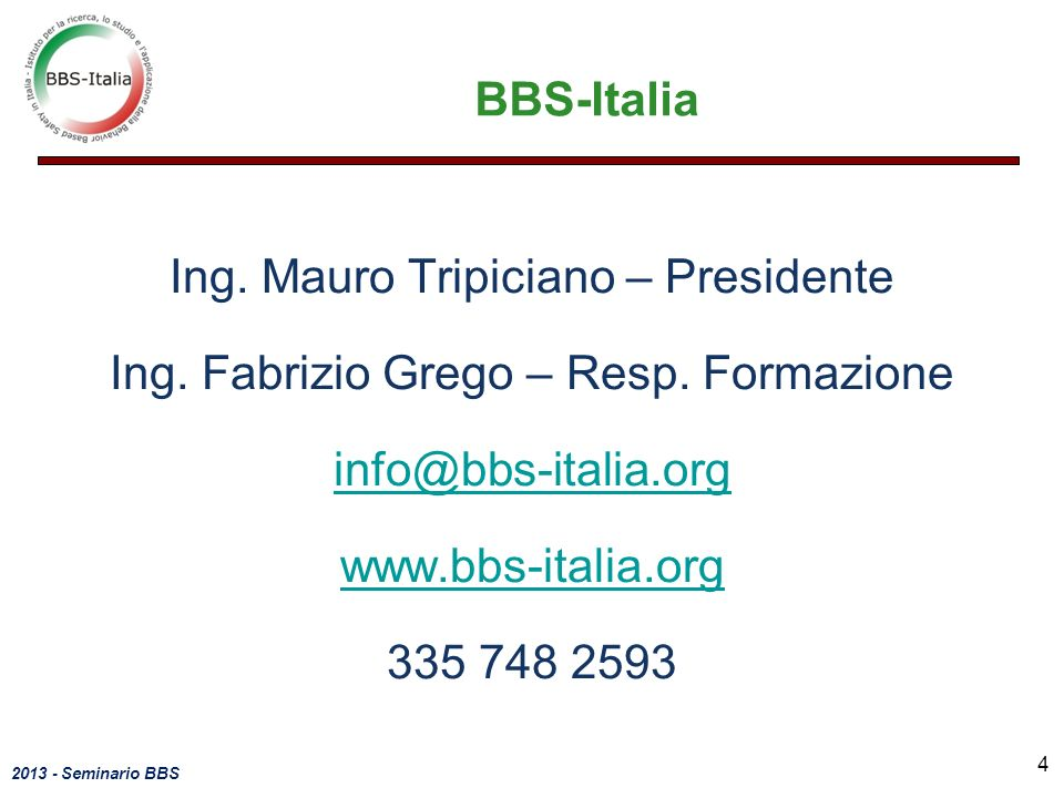 BBS-Italia Ing. Mauro Tripiciano – Presidente Ing.