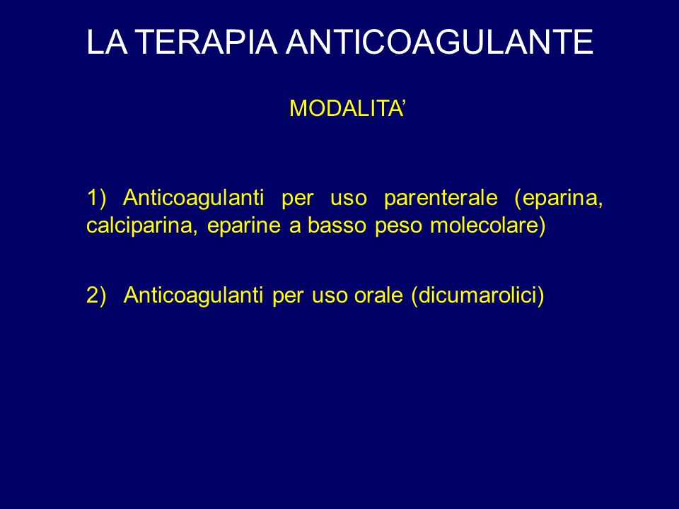 LA TERAPIA ANTICOAGULANTE