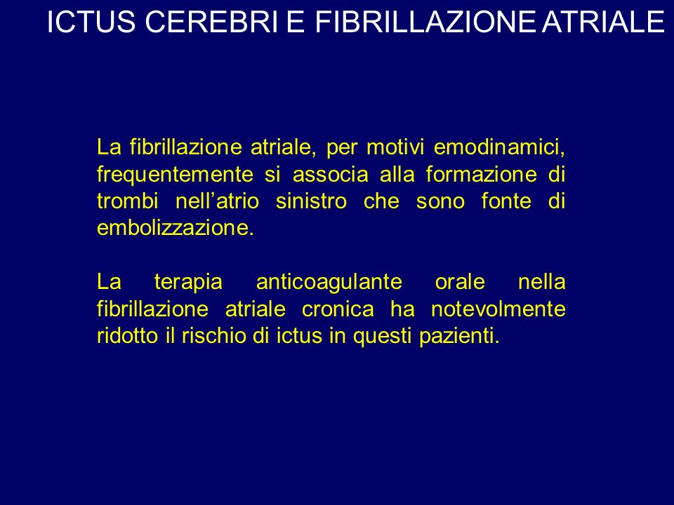 ICTUS CEREBRI E FIBRILLAZIONE ATRIALE
